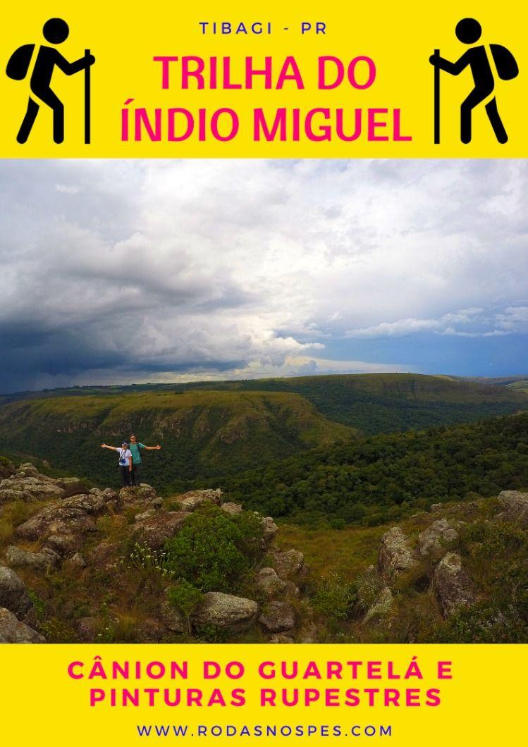 Trilha Do Indio Miguel Turismo Viagens E Agencia De Turismo