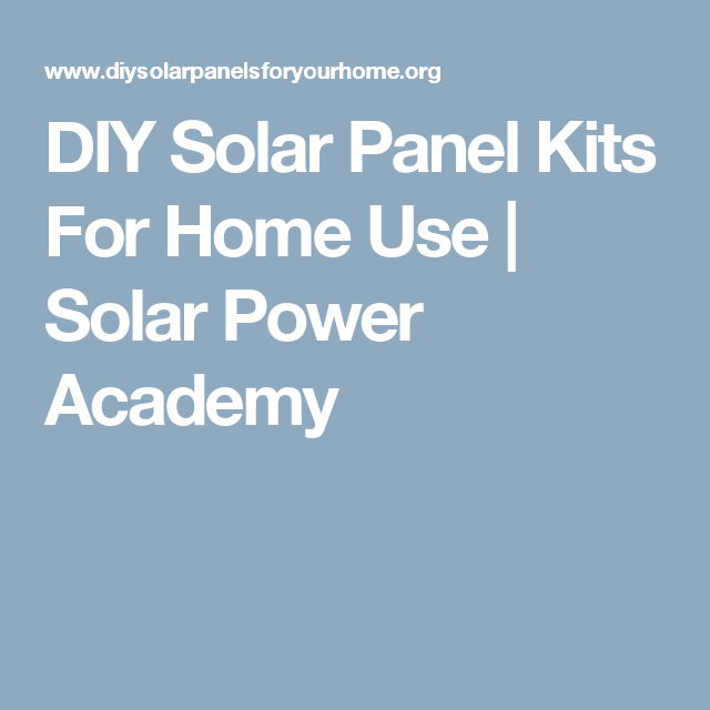 Diy solar panel kits for home use