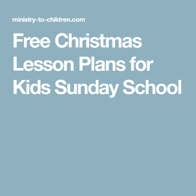 free christmas lesson plans for kids sunday school