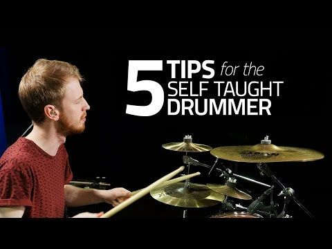 5 Tips For The Self Taught Drummer Drum Lesson Drumeo