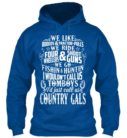 Country Gals Not Tomboys (ENDS SOON) Go order this awesome hoodie like I just did #country #countrygirl #redneck
