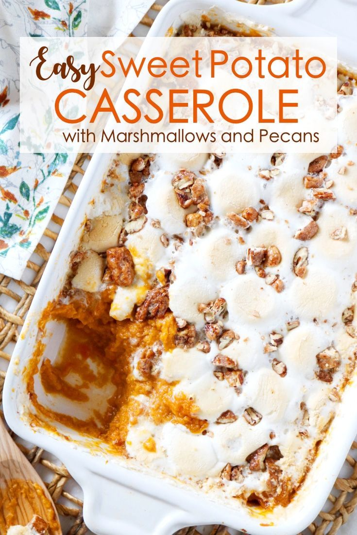 Sweet Potato Casserole with Marshmallows and Pecans | The Anthony Kitchen