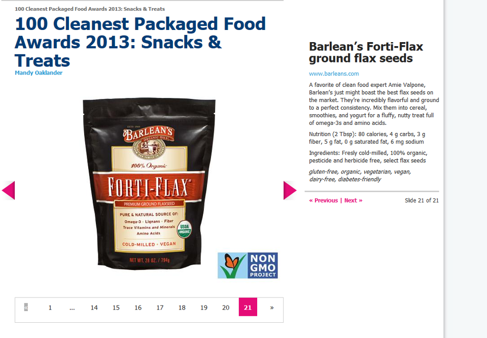 """Thank you Prevention Magazine for picking Barlean's Forti-Flax as one of your """"100 Cleanest Packaged Foods"""" award recipients! This is quite an honor! http://www.prevention.com/food/healthy-eating-tips/100-cleanest-packaged-food-awards-2013"""