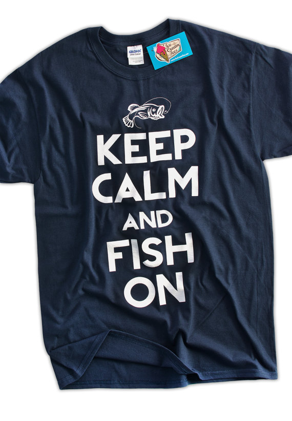 Funny Fishing T-Shirt Keep Calm and Fish On T-Shirt Gifts for Dad ...