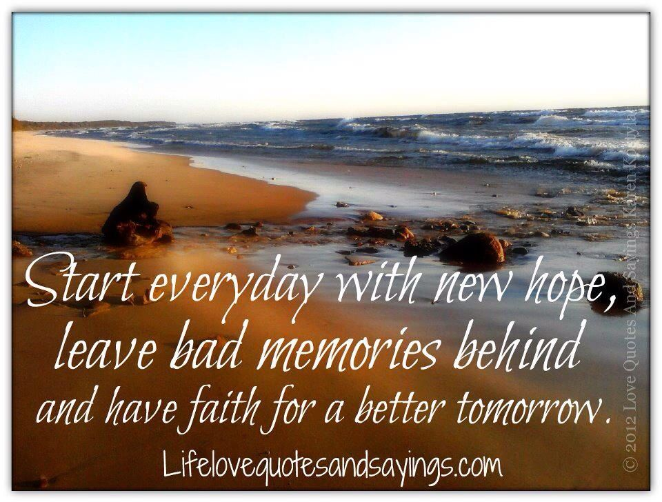 For A Better Tomorrow Words To Live By Quotes Sayings