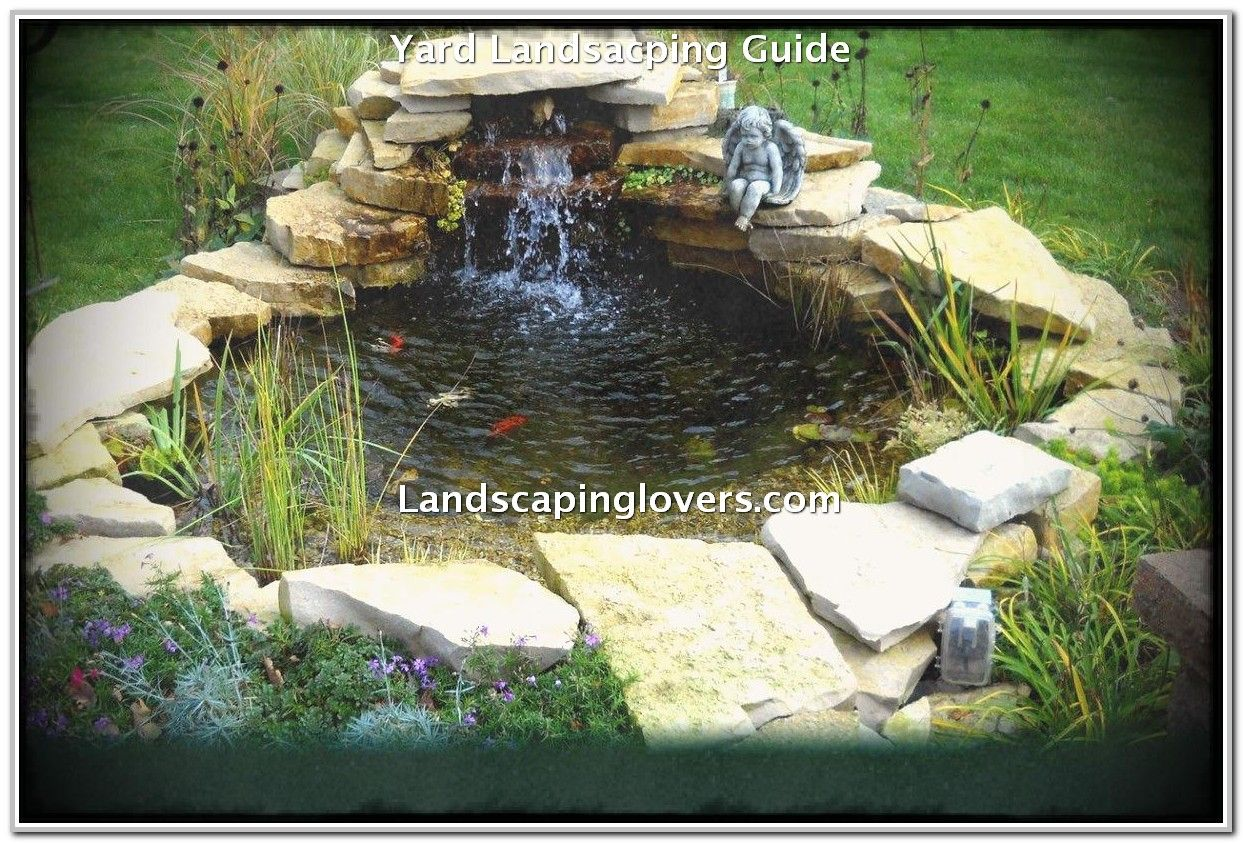 How To Make The Most Out Of Your Landscape   Garden pond ...
