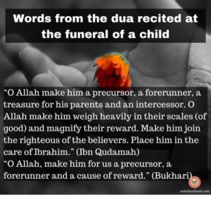 Words from the prayer recited in the funeral of a child