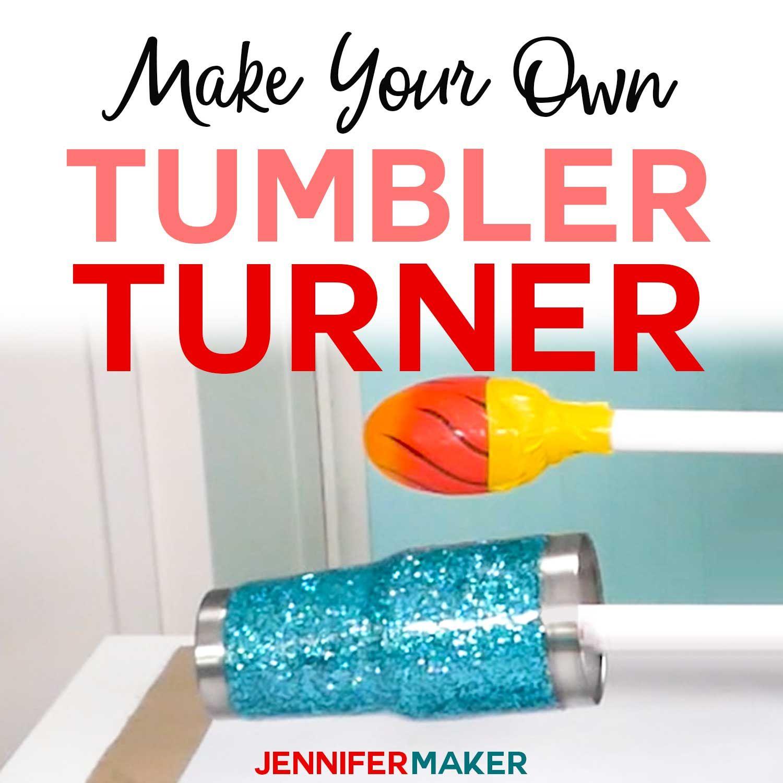 9ffb10af8fa DIY Tumbler Turner: Two Cheap Ways to Make One! - Jennifer Maker