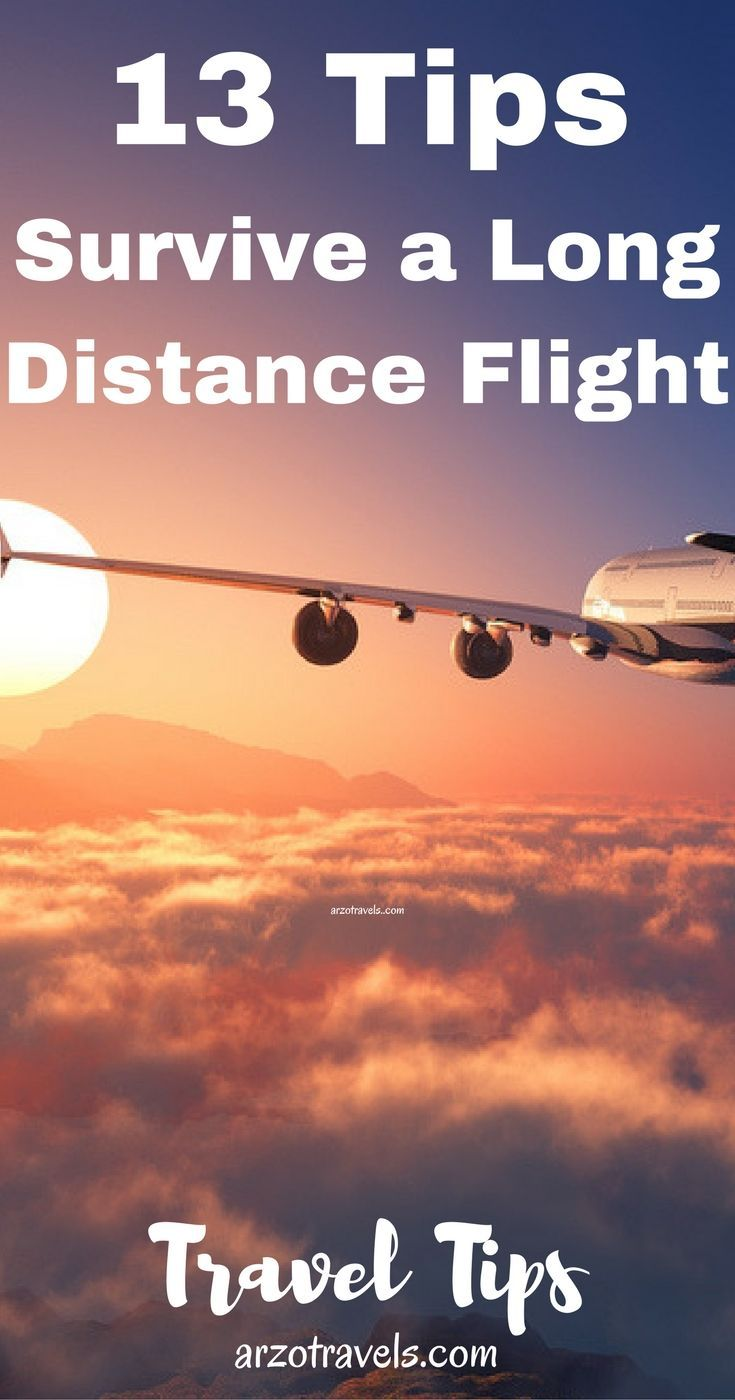Travel tips, 13 Tips for Long Haul Flights. How to do a long distance flights, tips from a travel blogger.: