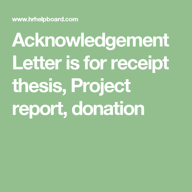 Acknowledgement Letter Is For Receipt Thesis Project Report