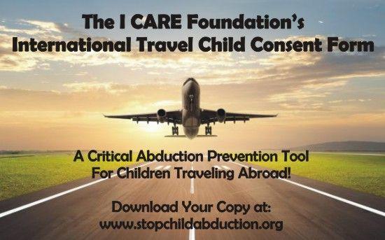 The I CARE Foundationu0027s International Travel Consent Form is the - travel consent form sample
