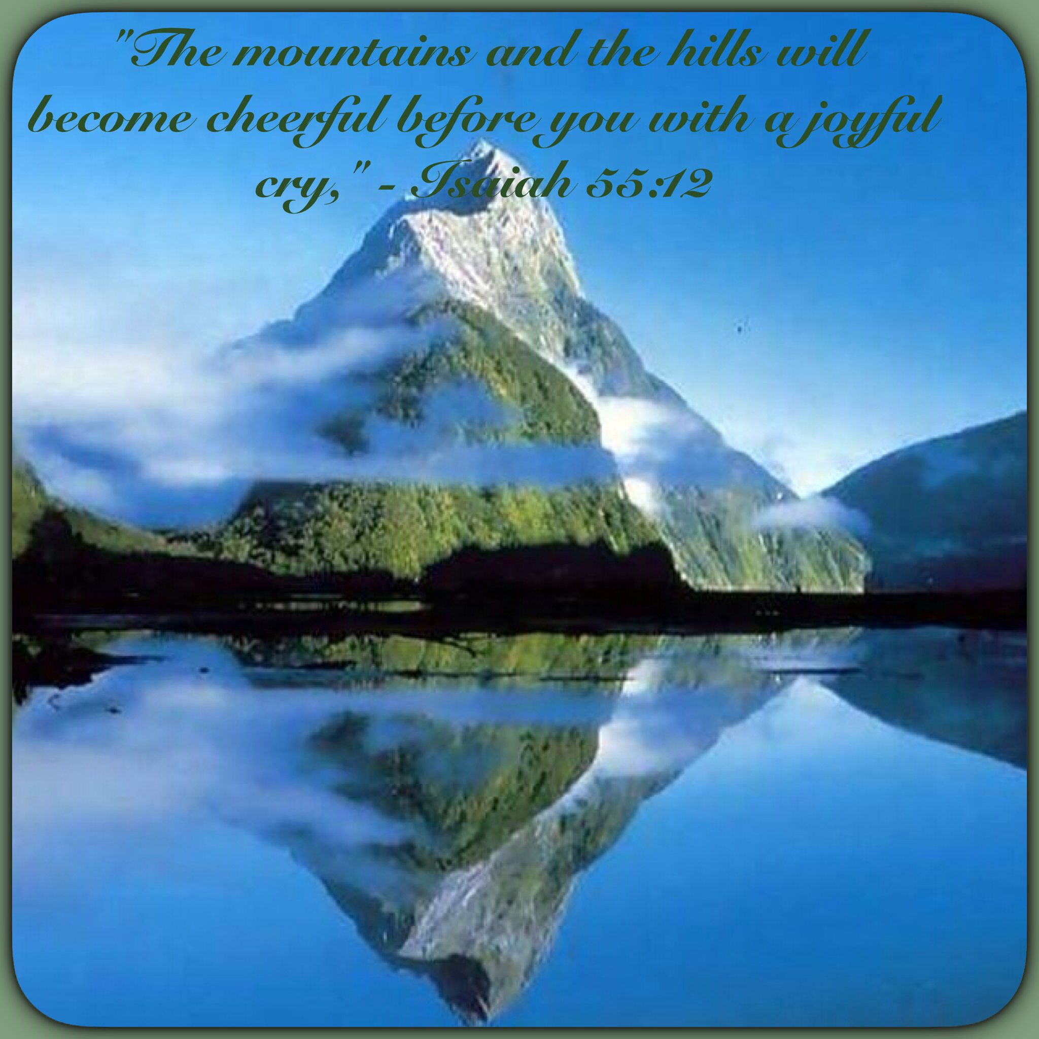 """Isaiah 55 12 """"Jehovah Is My Shepherd """" Psalms 23 1a"""