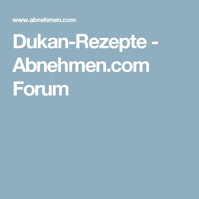 Dukan-Rezepte - Abnehmen.com Forum