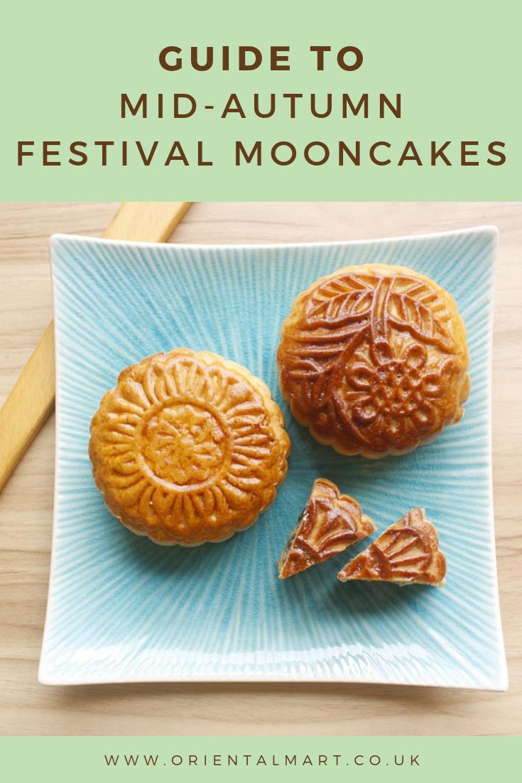 Guide To Mid Autumn Festival Mooncakes Mid Autumn Festival Mid