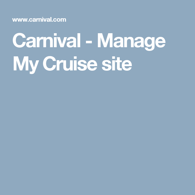 carnival manage my cruise site my booking review and manage your
