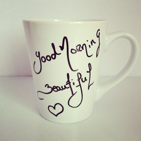 Good Morning Beautiful 12 oz coffee cup by MinoriCollection 10 00