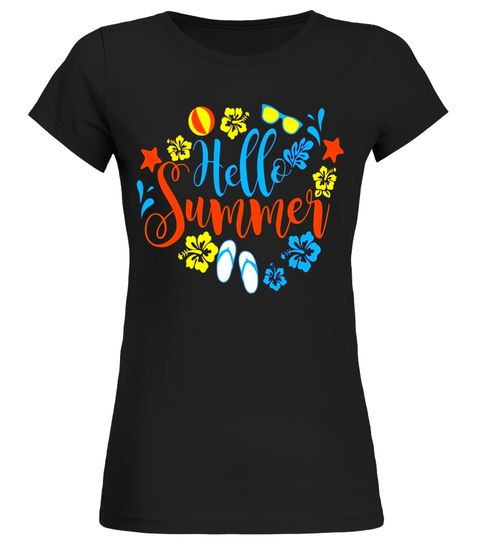 Fun And Cool Vacation 2017 T Shirt Hello Summer Break
