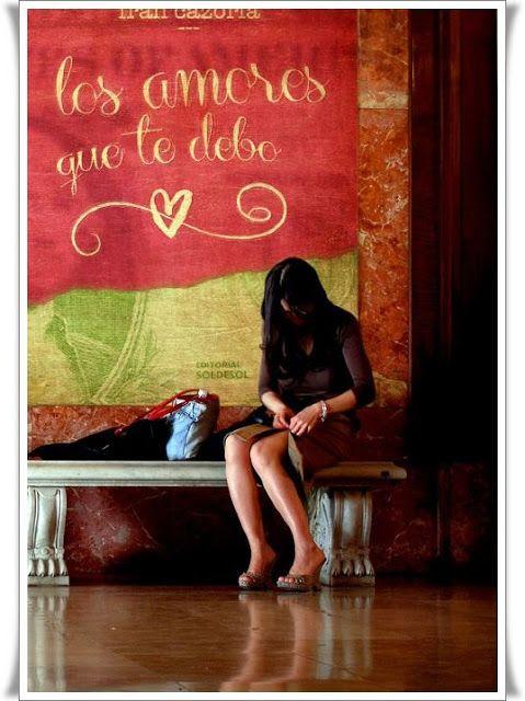 Lectura Conjunta : Los amores que te debo