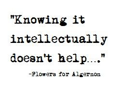 Flowers For Algernon Quotes About Happiness
