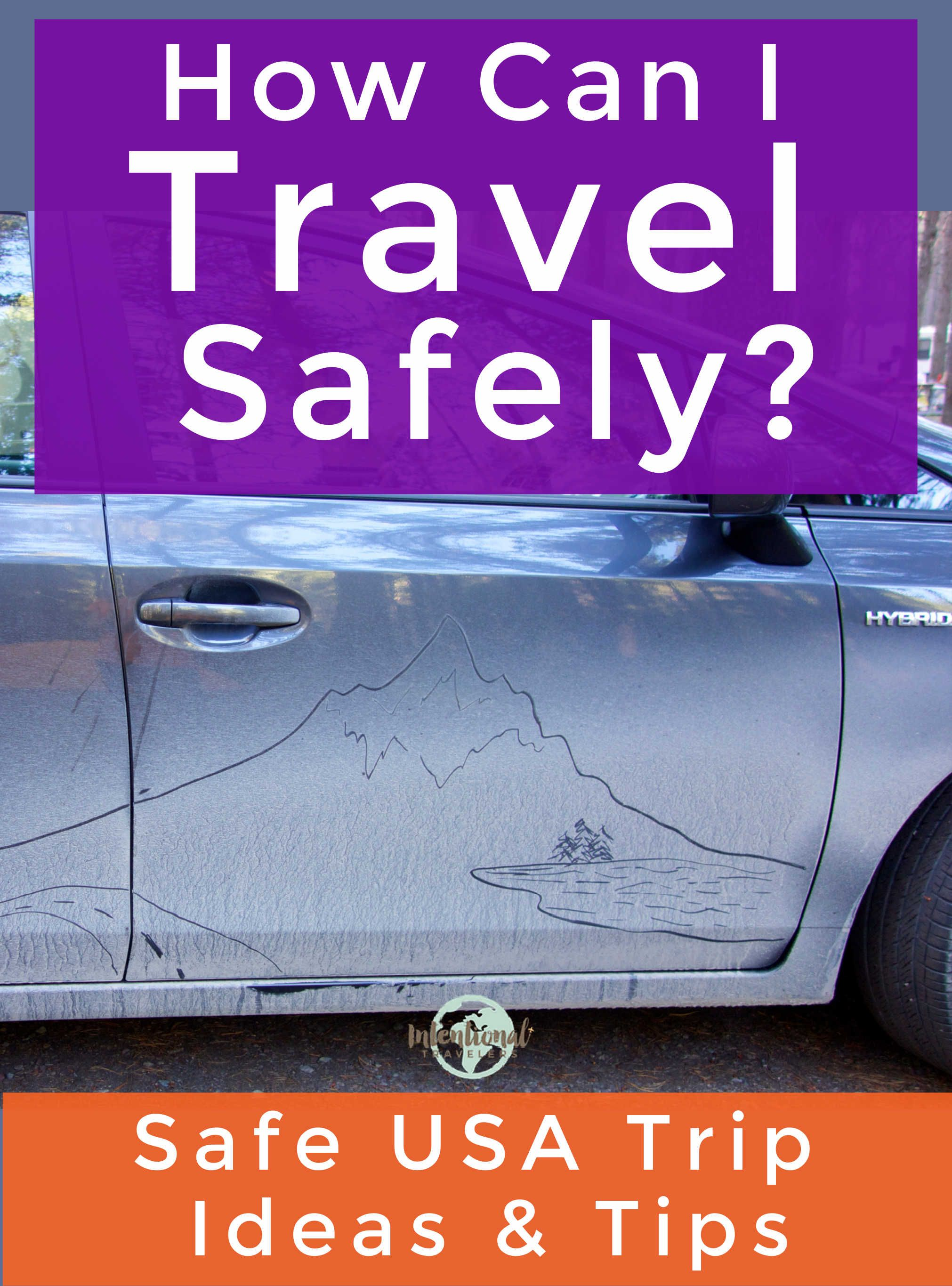 How To Travel Safely And Responsibly In 2021 And Beyond Intentional Travelers Safe Travel Travel Recommendations Transformational Travel