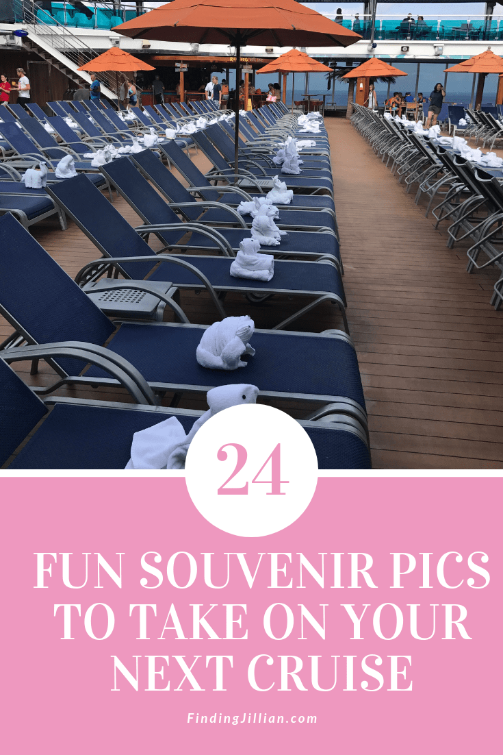 24 Fun Souvenir Pics to Take on your Cruise ~ Finding Jillian