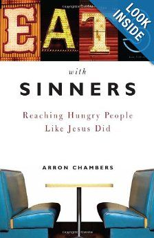 """Eats with Sinners by Arron Chambers introduces a biblical model for evangelism—building relationships like Jesus did, one meal (or cup of coffee) at a time.  Each of 13 chapters concludes with a """"Meal Plan,"""" which contains questions and directives designed to give individual readers or small group members the opportunity for personal reflection and practical application of the principles outlined in each chapter. #MakingRipples"""