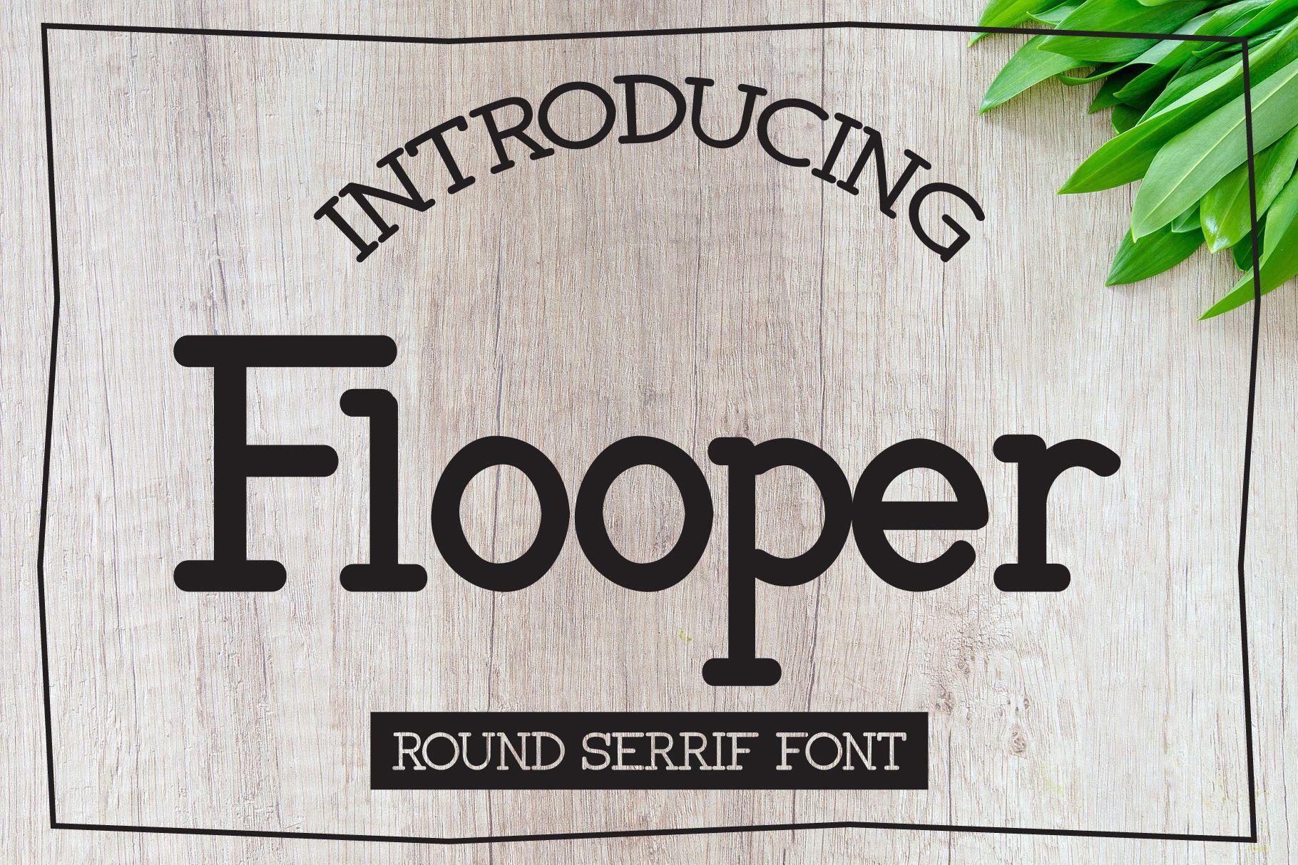Flooper (Font) by anomali.bisu