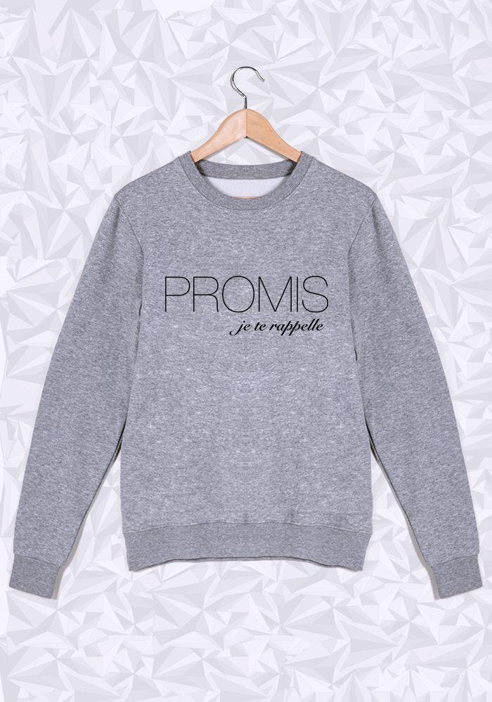 Je te rappelle, Promis #sweat #cadeau #unisexe #promis #jeterappelle #saintvalentin