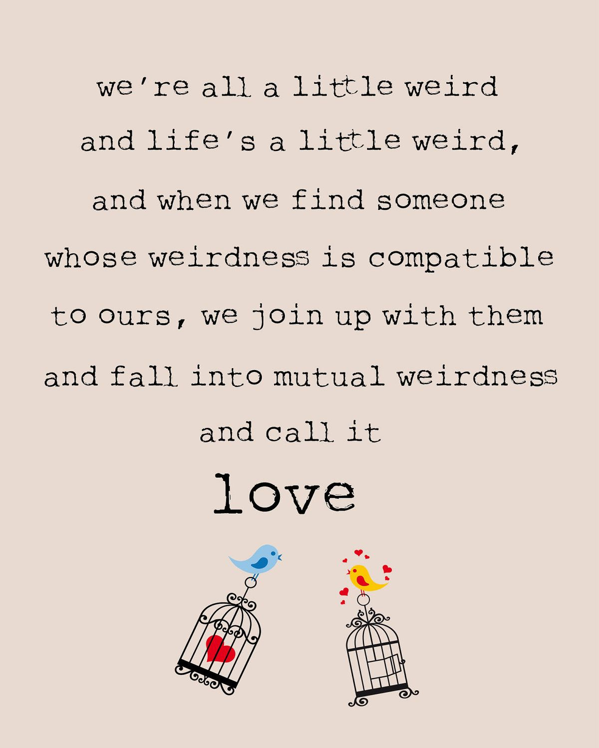 Love Quote Dr Seuss Pinmaureen Mcfee On I Believe In A Thing Called Love Pinterest