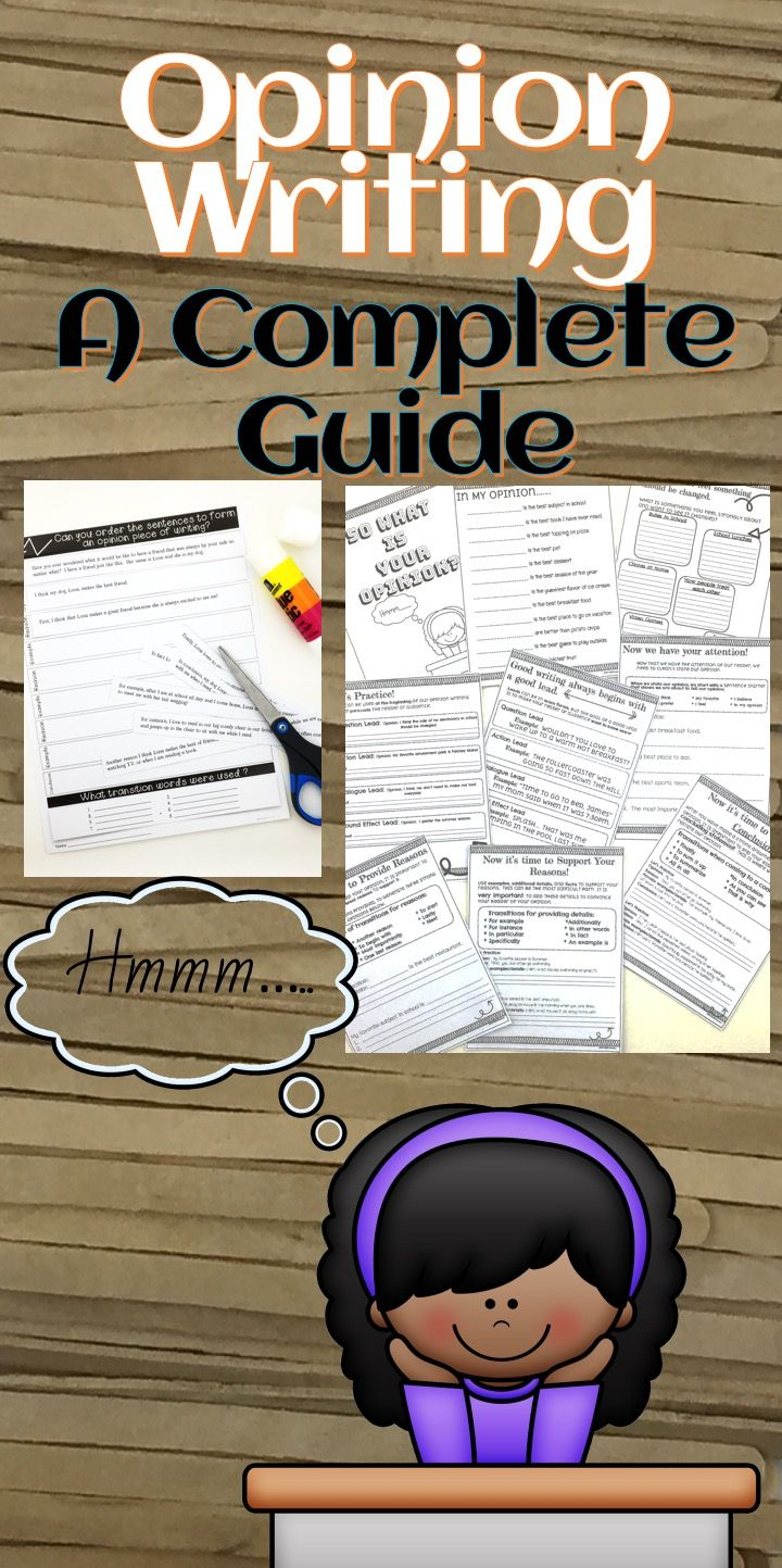 Opinion Writing Complete Guide Opinion Writing Teaching Opinion Writing Opinion Essay
