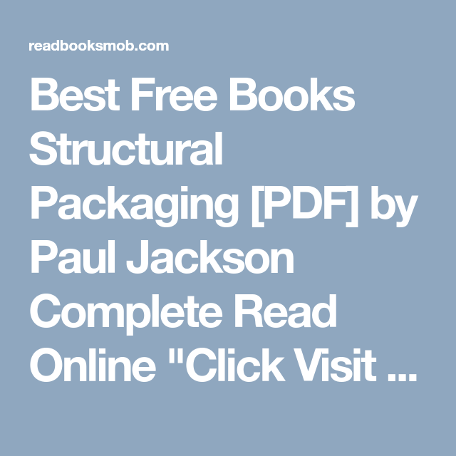 Best free books structural packaging pdf by paul jackson complete best free books structural packaging pdf by paul jackson complete read online click fandeluxe Image collections