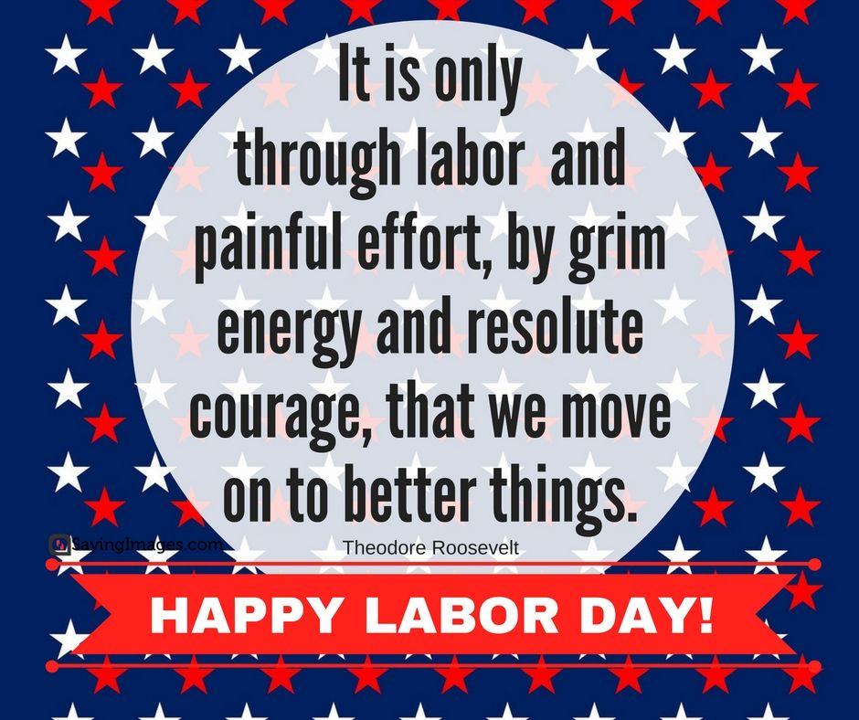 20 Labor Day Quotes To Honor Recognize Hard Work Sayingimages Com Labor Day Quotes Labour Day Wishes Happy Labor Day
