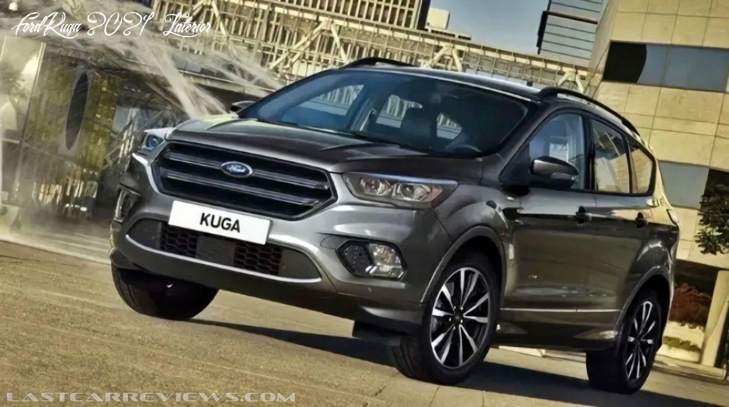 Ford Kuga 2021 Interior Reviews In 2020 Ford Kuga Ford Car Review