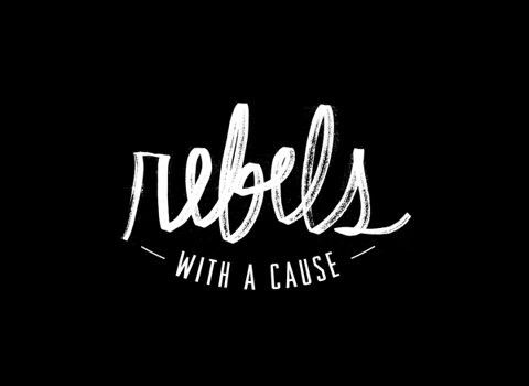 Rebel with a cause!