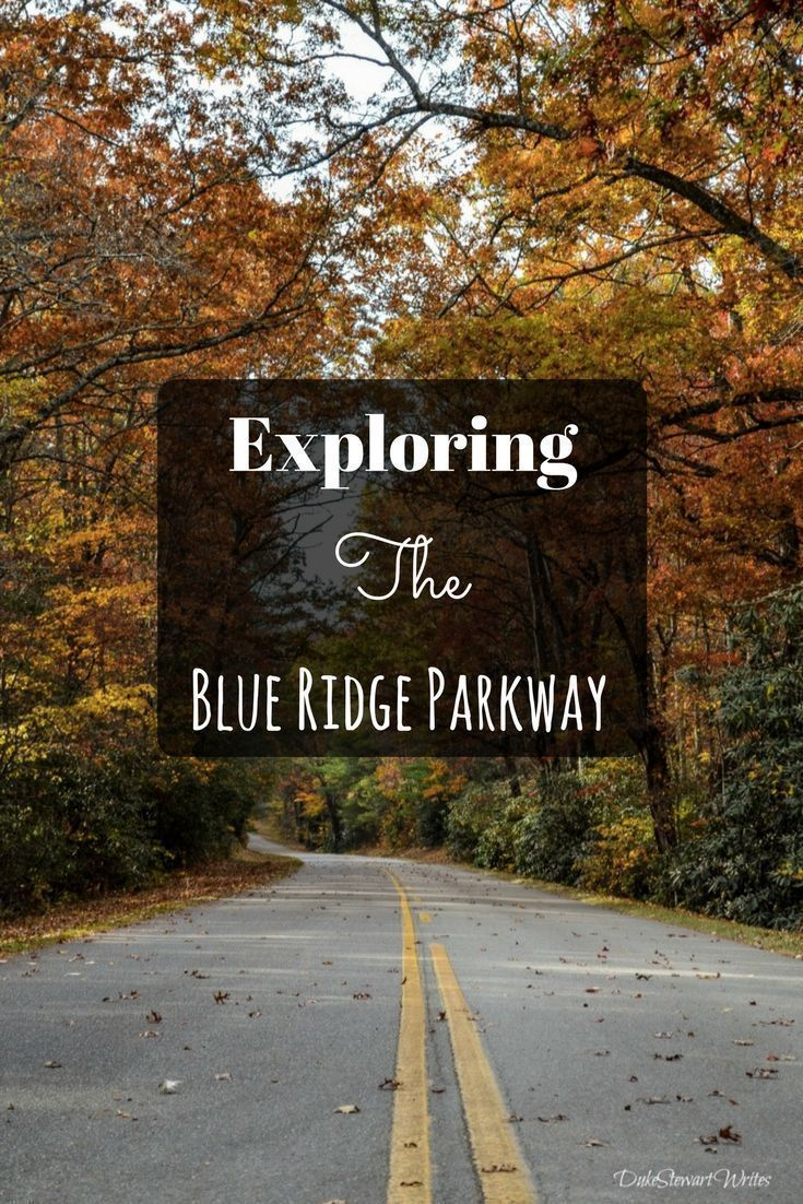 Exploring the blue ridge parkway with help from area