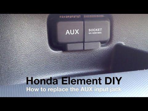 Replace AUX Jack - Honda Element - DIY - YouTube | +vehicle