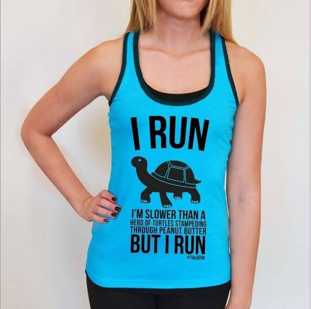 I run <3 We all have to start some where!!