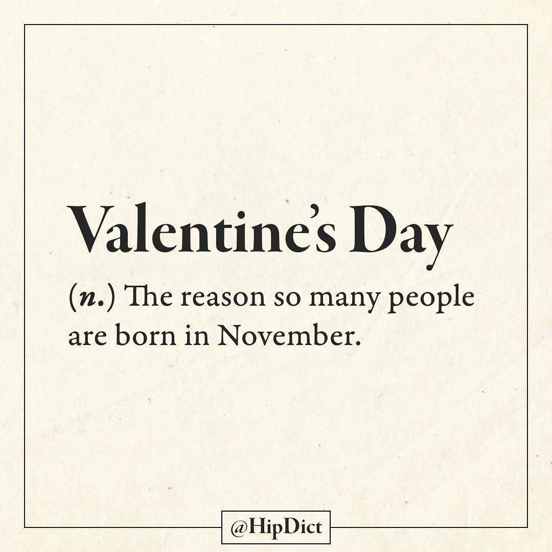 November Babies Raise Your Hands Valentine S Day Funny Quotes Word Definitions Sarcastic Quotes
