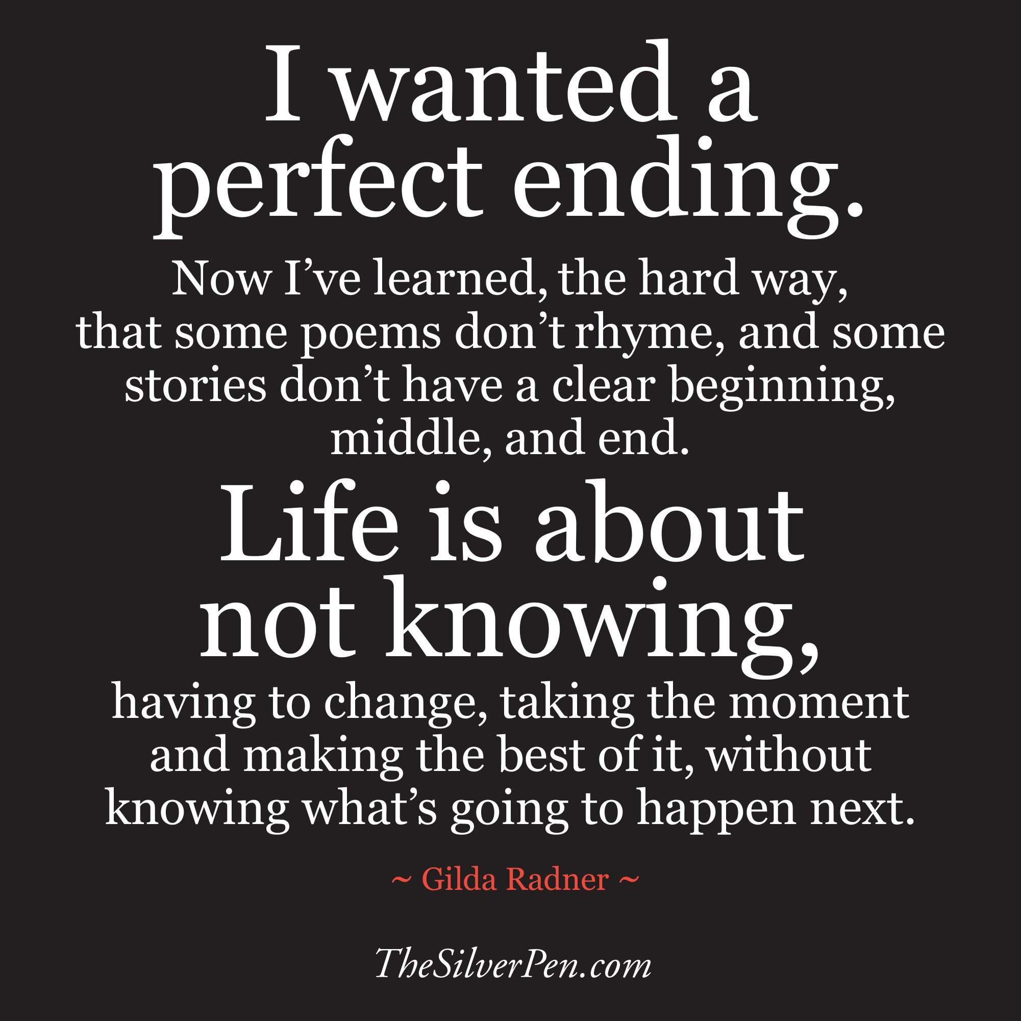 End Quotes I Wanted A Perfect Ending Quote  Inspirational Images