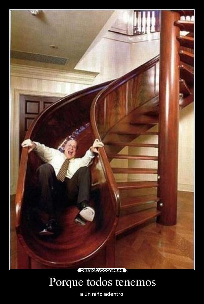 o le scale o lo scivolo!