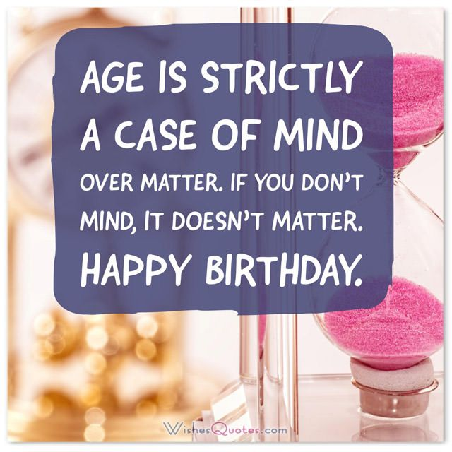 Birthday Quotes Funny, Famous and Clever (Updated with