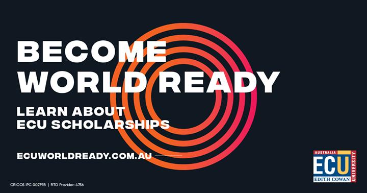 Học bổng World Ready Scholarships từ Đại học Edith Cowan