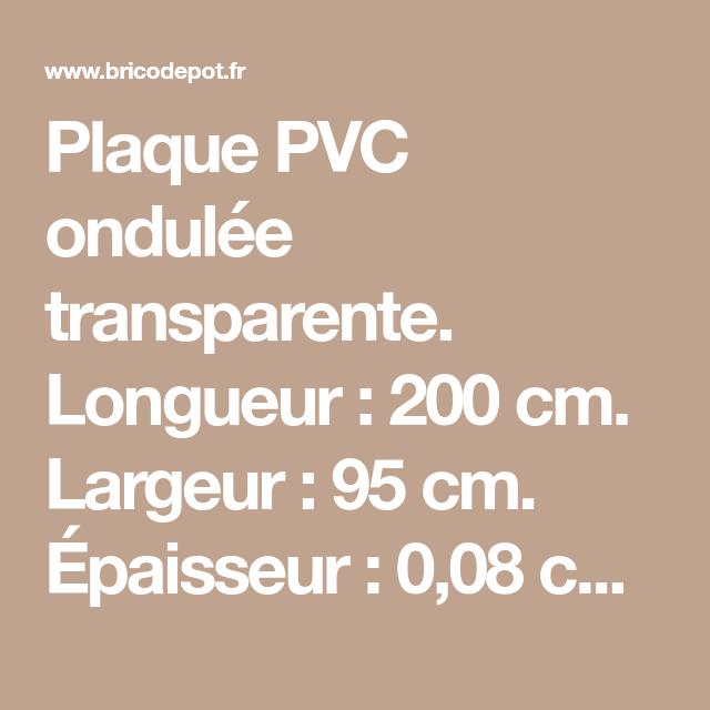 Plaque Pvc Ondulee Transparente Longueur 200 Cm Largeur 95 Cm Epaisseur 0 08 Cm Couverture Par Pack 1 59 M Finition Plaque Pvc Pvc Laine De Verre