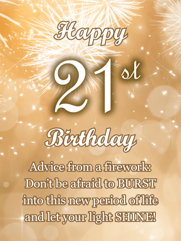 Advice From A Firework Happy 21st Birthday Card Birthday Greeting Cards By Davia Happy 21st Birthday Wishes 21st Birthday Wishes Happy 21st Birthday