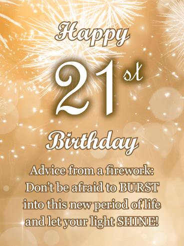 Advice From A Firework Happy 21st Birthday Card Birthday Greeting Cards By Davia Happy 21st Birthday Wishes 21st Birthday Wishes Happy 21st Birthday