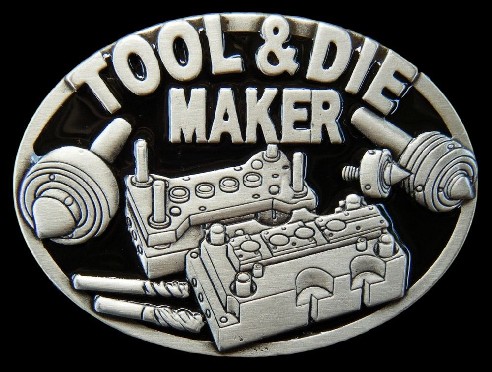 TOOL DIE MAKER MACHINERY TOOL OCCUPATION WORKER BELT BUCKLE