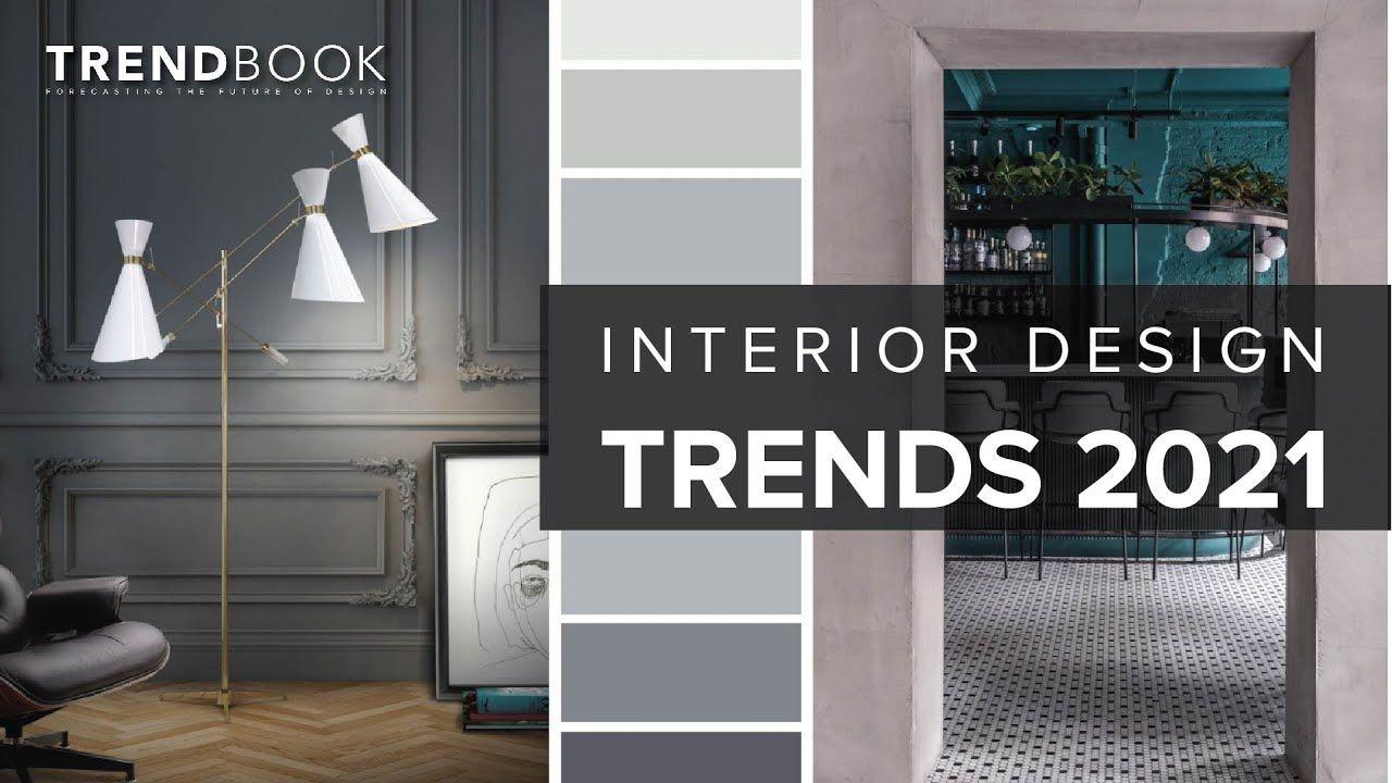 Interior Design Trends 2021 Youtube Interior Design Trends