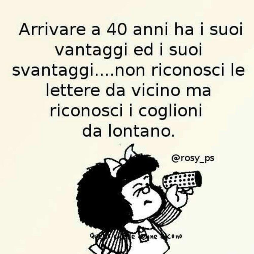 Arrivare A 40 Anni Immagini Mafalda Immaginiwhatsapp It