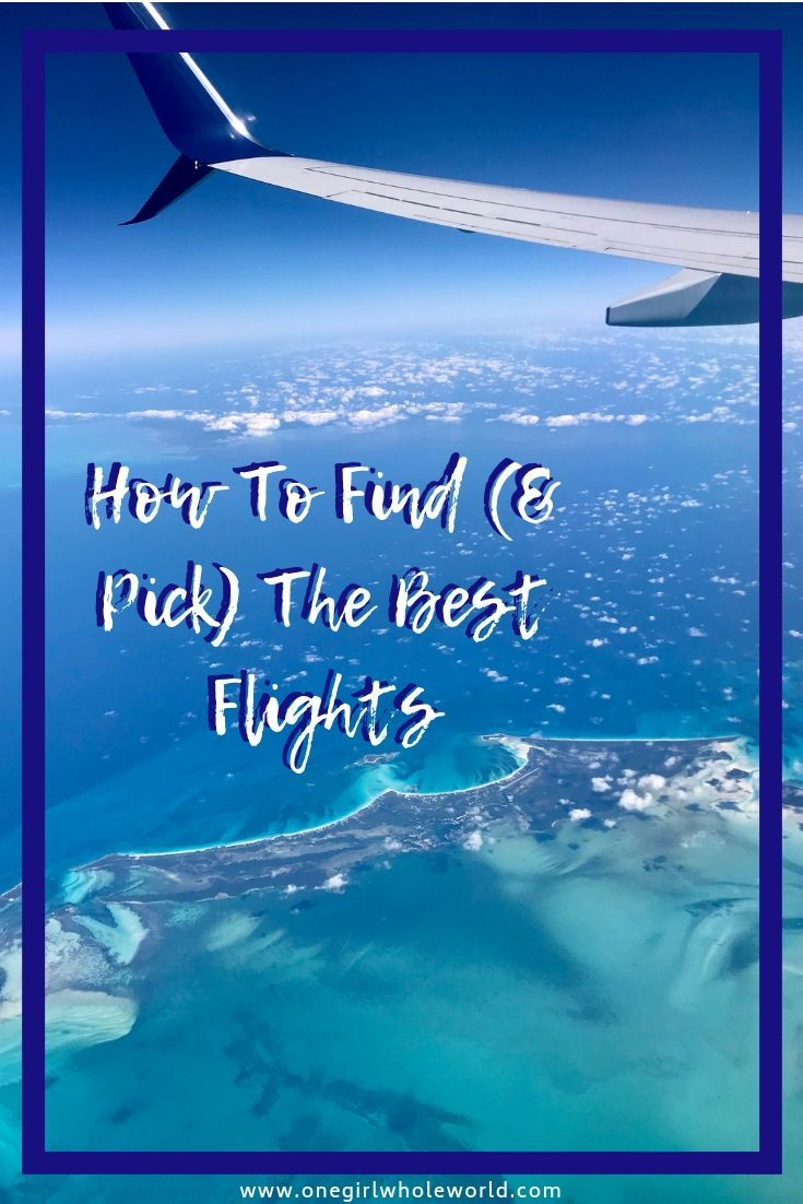 How to Find (& Pick) the Best Flights Every Single Time | detailed tips for where to search for flights, how to compare flights, using cancellation policies to your advantage, and much more! Find great flights for every kind of trip! #traveltips #travelhack #flight #bestflight #compareflights #cheapflights