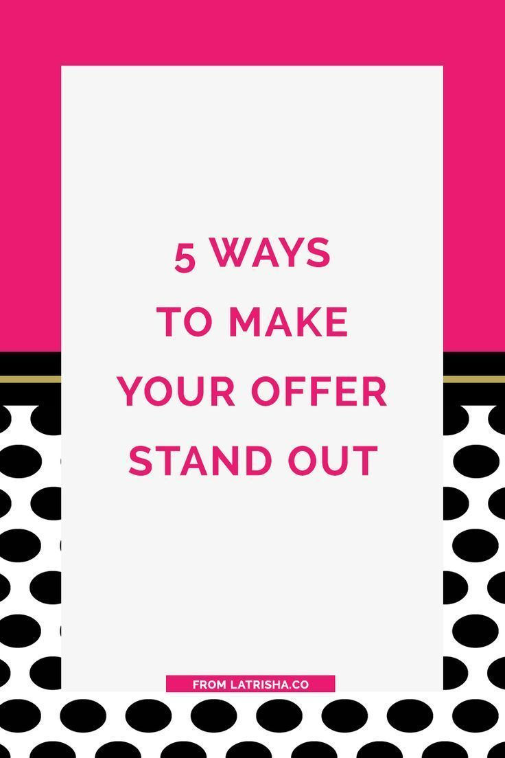 5 Ways to Make Your Offer Stand Out | The truth of the matter is that you're not the only one who does what you do in your business but there are people out there who need exactly what you have to offer. So, the key is to figure out what it is that will m